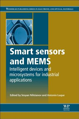 Smart Sensors and Mems By Nihtianov, Stoyan (EDT)/ Estepa, Antonio Luque (EDT)